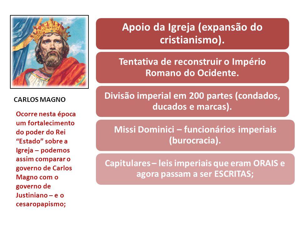 Apoio da Igreja (expansão do cristianismo).
