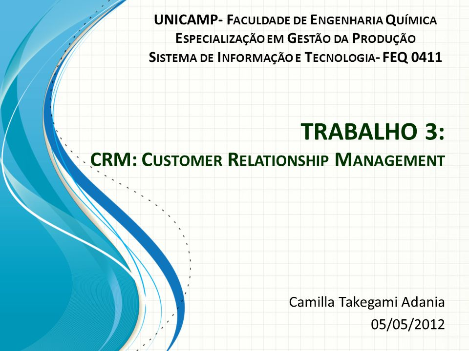 TRABALHO 3: CRM: Customer Relationship Management