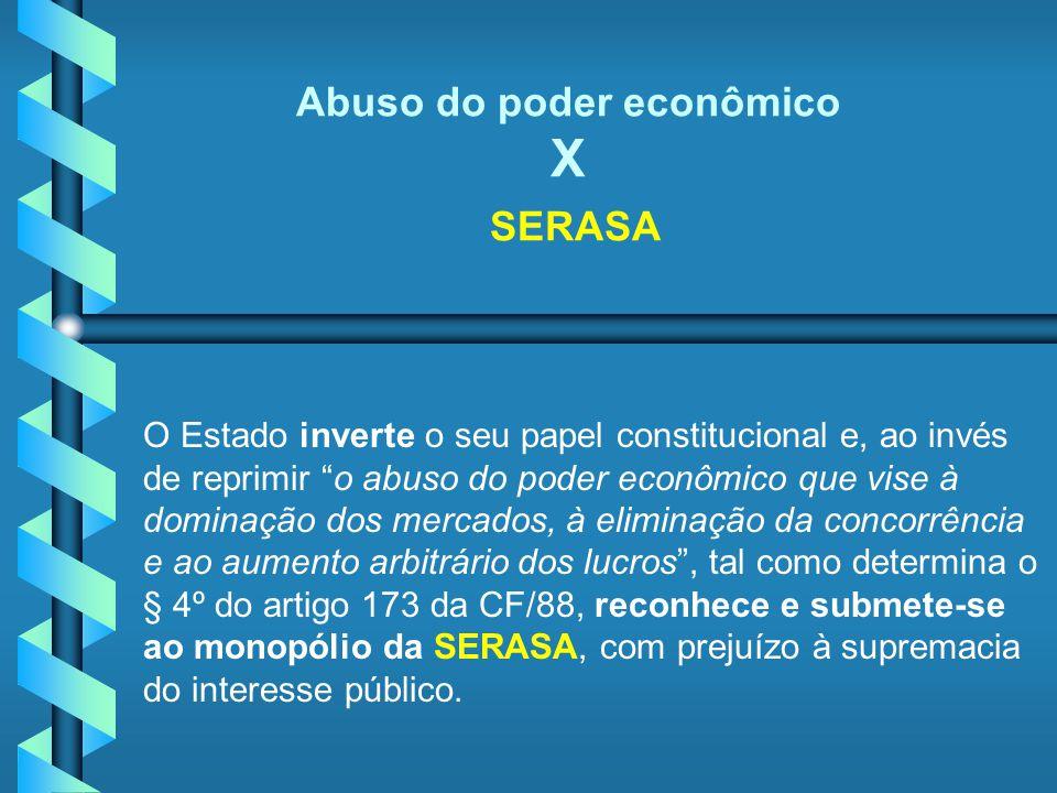 Abuso do poder econômico X SERASA