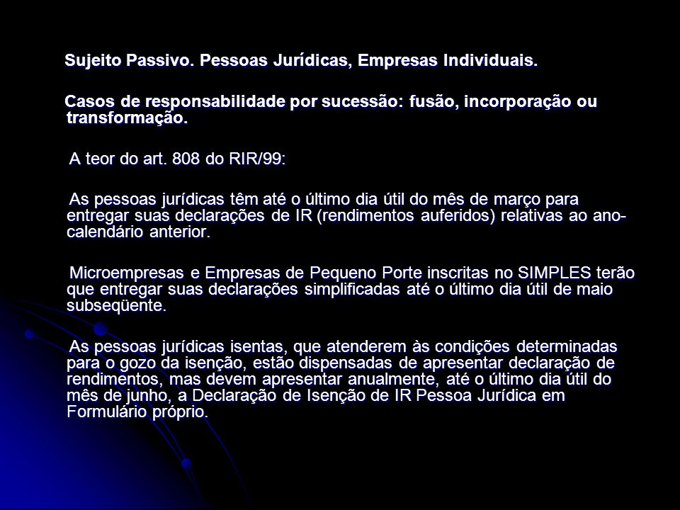 Sujeito Passivo. Pessoas Jurídicas, Empresas Individuais.