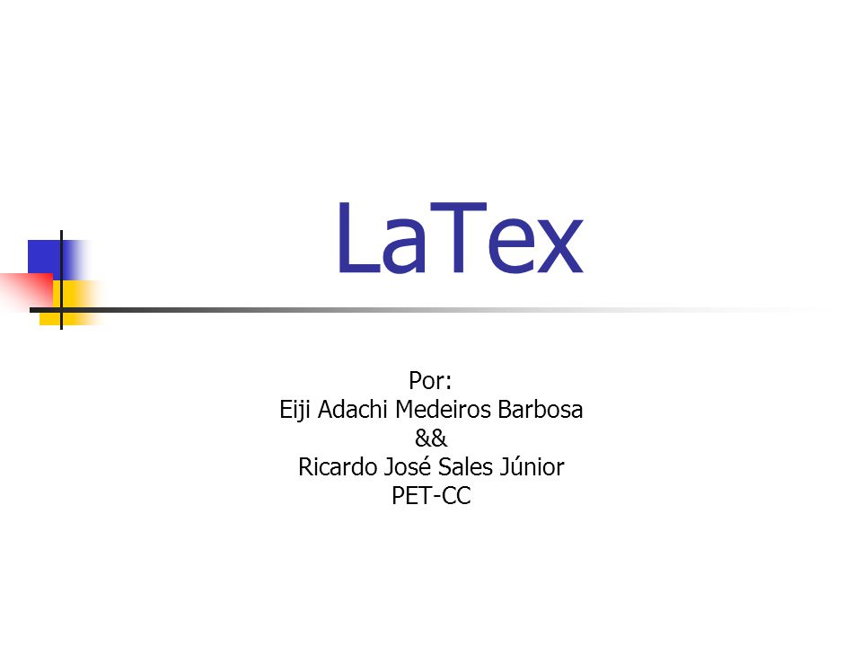 Por: Eiji Adachi Medeiros Barbosa && Ricardo José Sales Júnior PET-CC