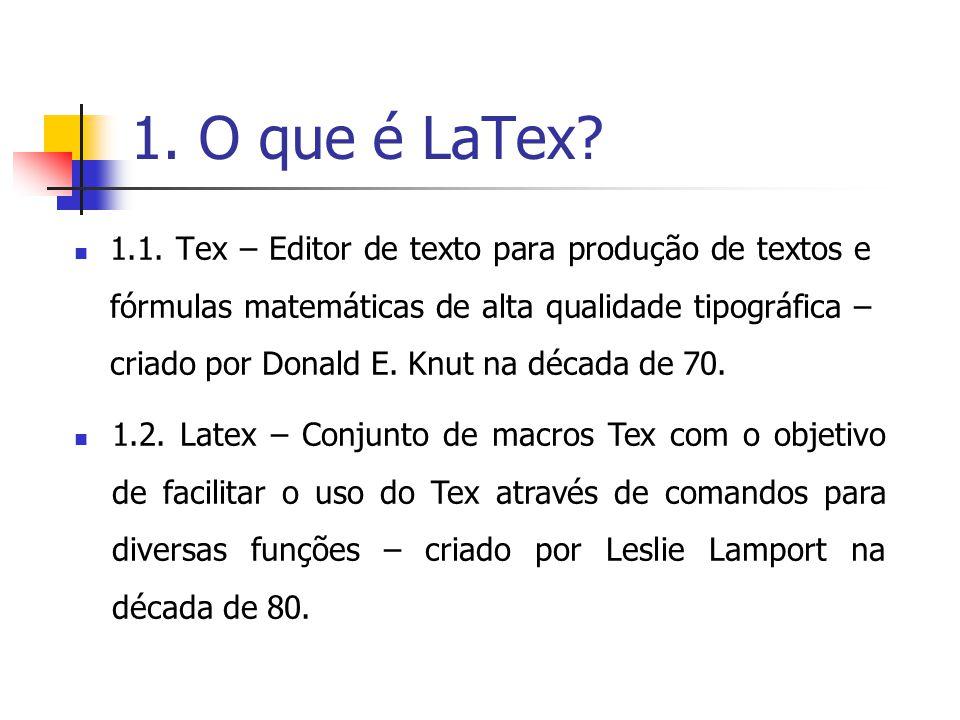 1. O que é LaTex
