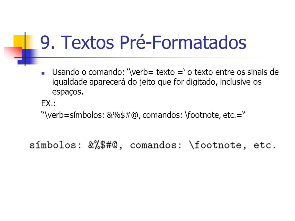 9. Textos Pré-Formatados