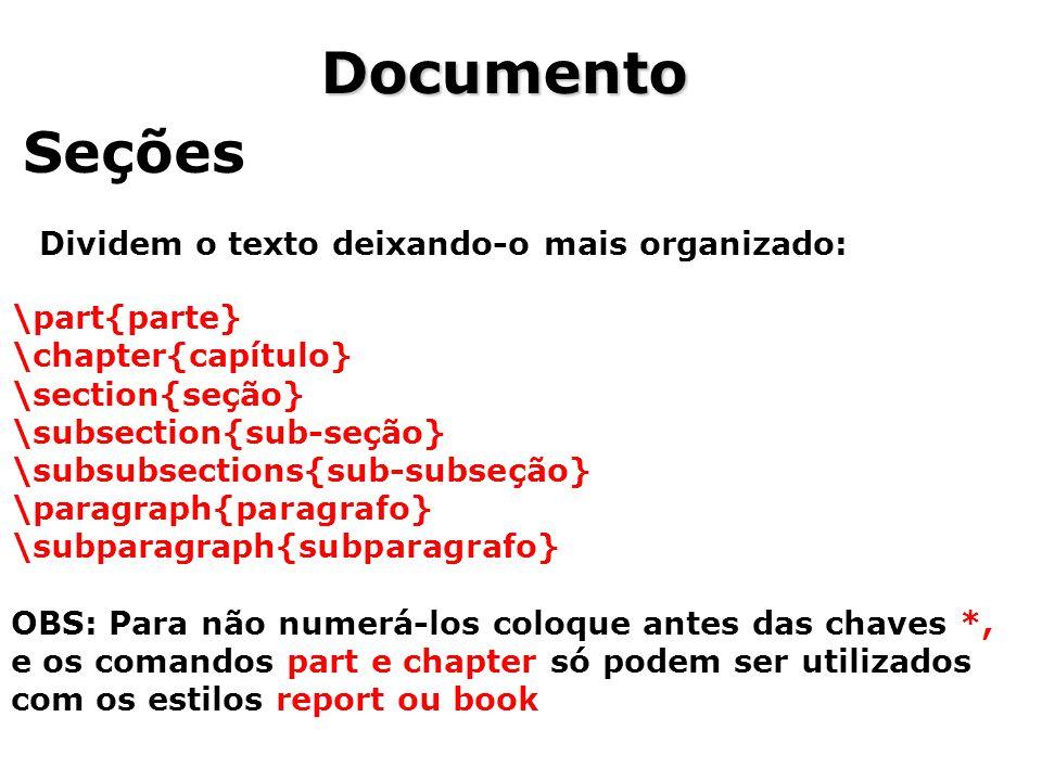 Documento Seções Dividem o texto deixando-o mais organizado:
