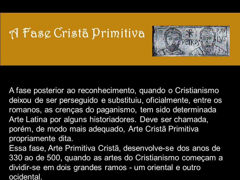 A Fase Cristã Primitiva