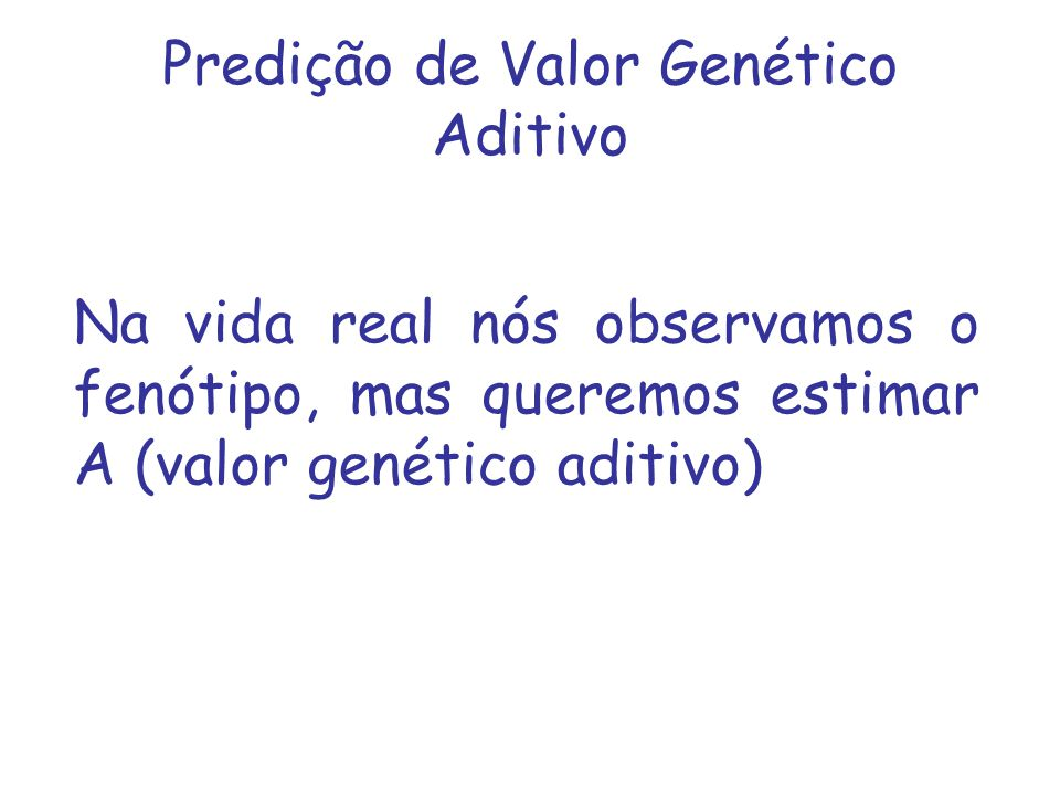 Predição de Valor Genético Aditivo