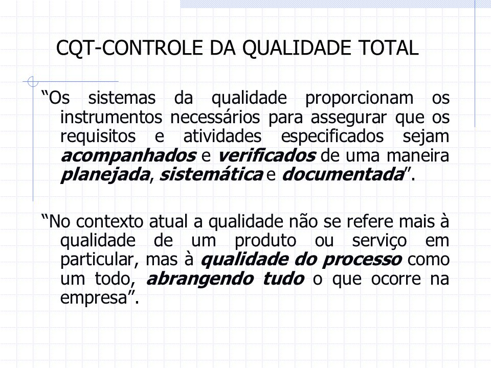 CQT-CONTROLE DA QUALIDADE TOTAL