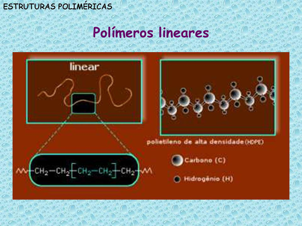 Polímeros lineares