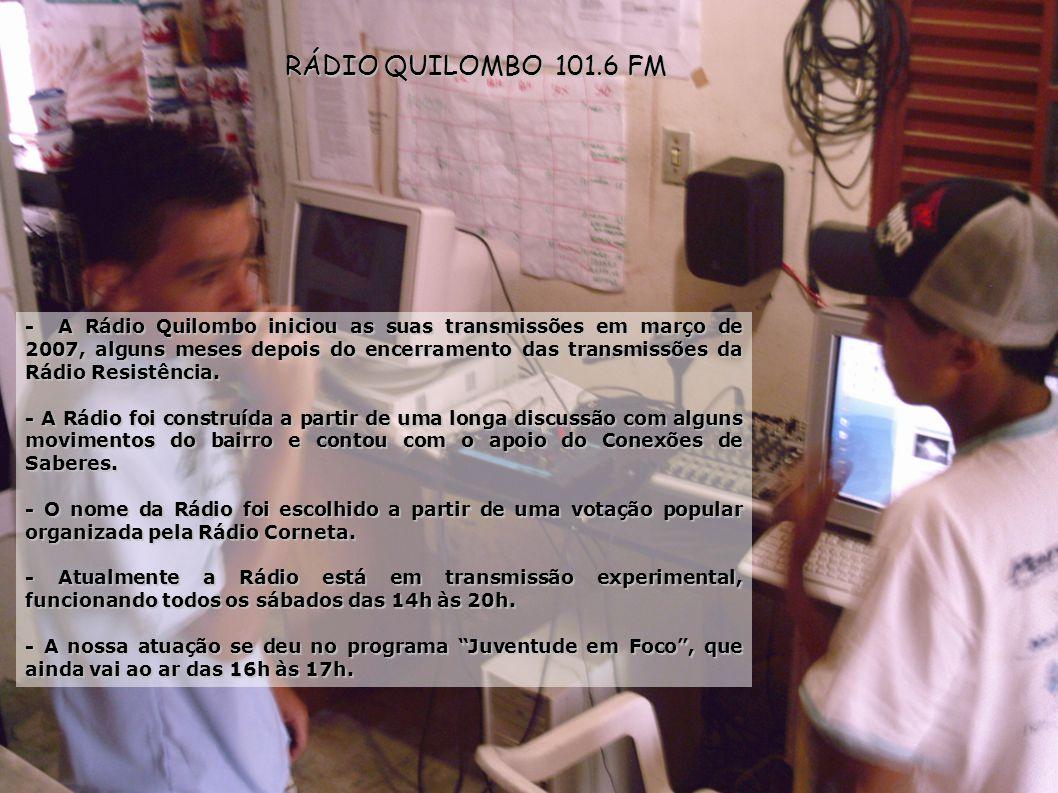 RÁDIO QUILOMBO 101.6 FM