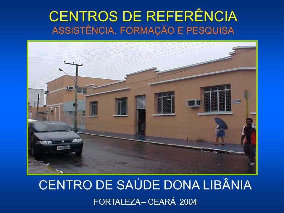 CENTROS DE REFERÊNCIA ASSISTÊNCIA, FORMAÇÃO E PESQUISA