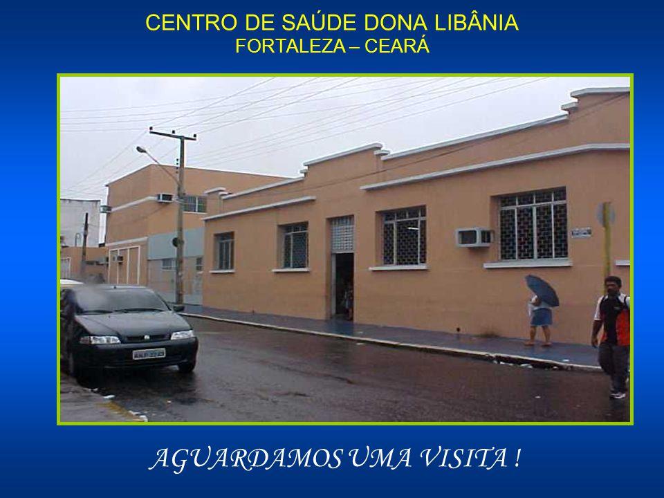CENTRO DE SAÚDE DONA LIBÂNIA FORTALEZA – CEARÁ