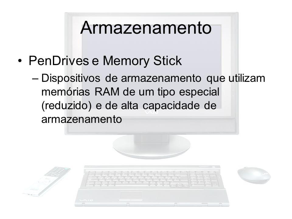 Armazenamento PenDrives e Memory Stick