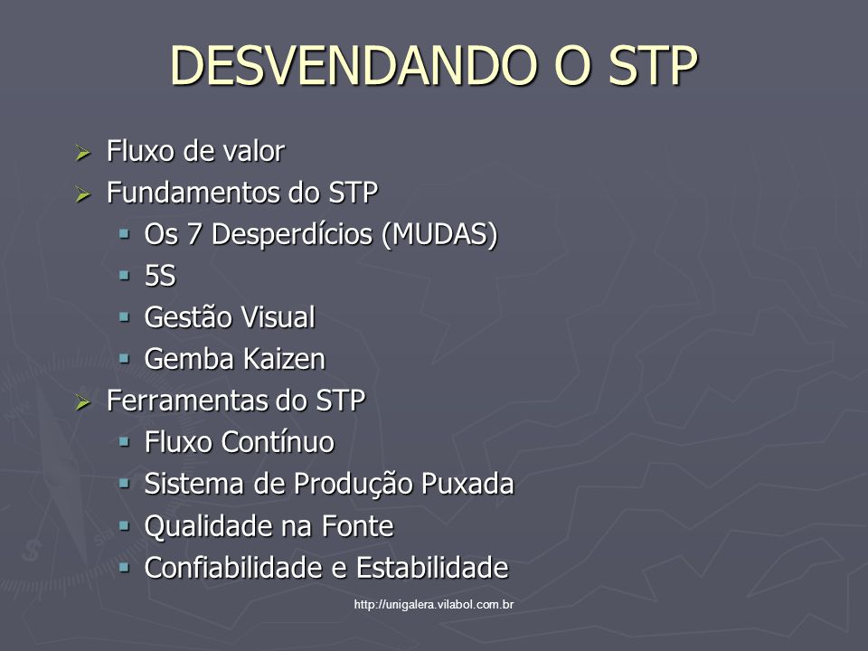 DESVENDANDO O STP Fluxo de valor Fundamentos do STP