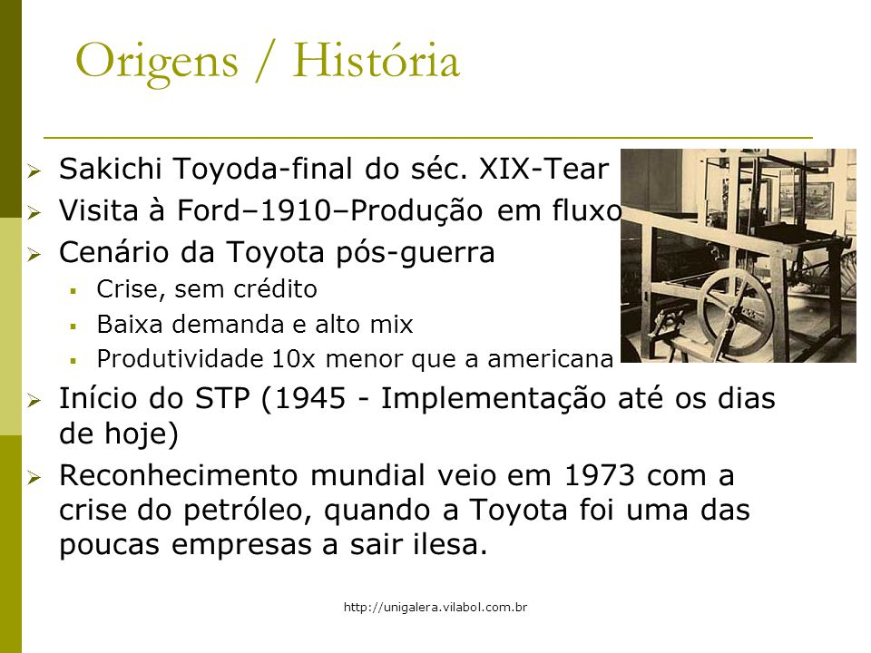 Origens / História Sakichi Toyoda-final do séc. XIX-Tear