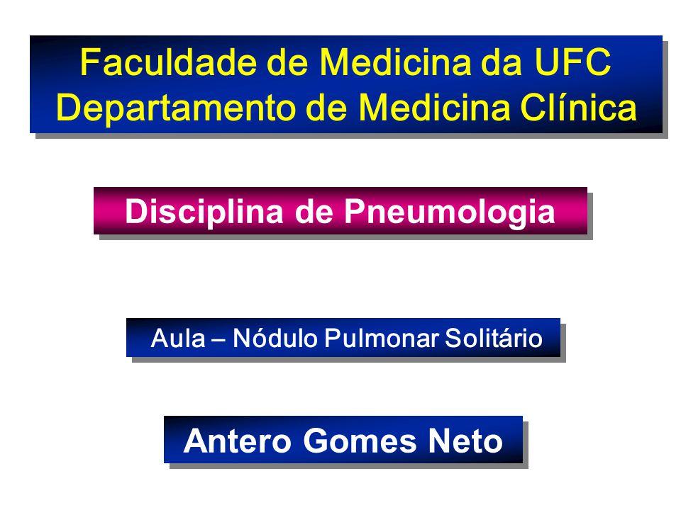 Faculdade de Medicina da UFC Departamento de Medicina Clínica