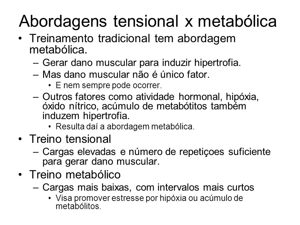 Abordagens tensional x metabólica