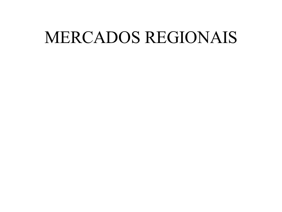 MERCADOS REGIONAIS