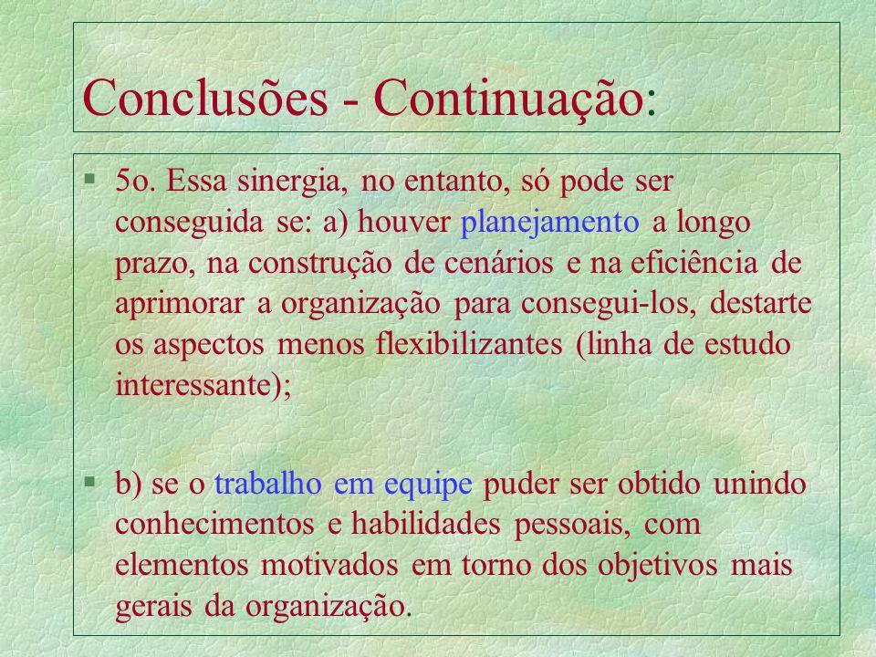 Conclusões - Continuação: