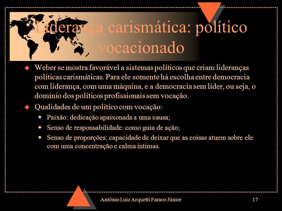 Liderança carismática: político vocacionado