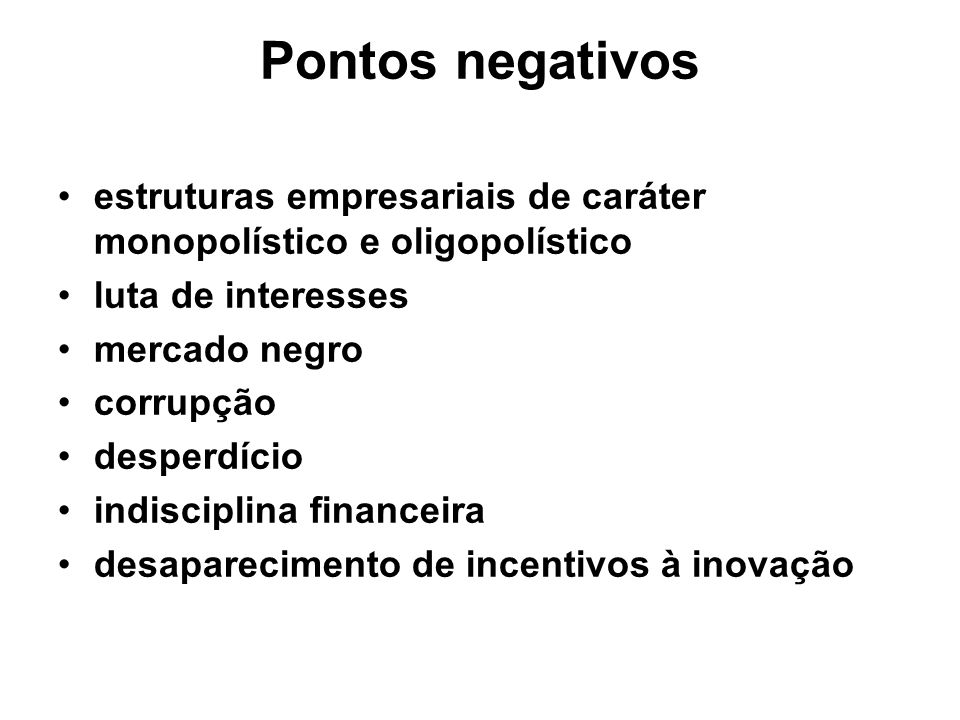 Pontos negativos estruturas empresariais de caráter monopolístico e oligopolístico. luta de interesses.