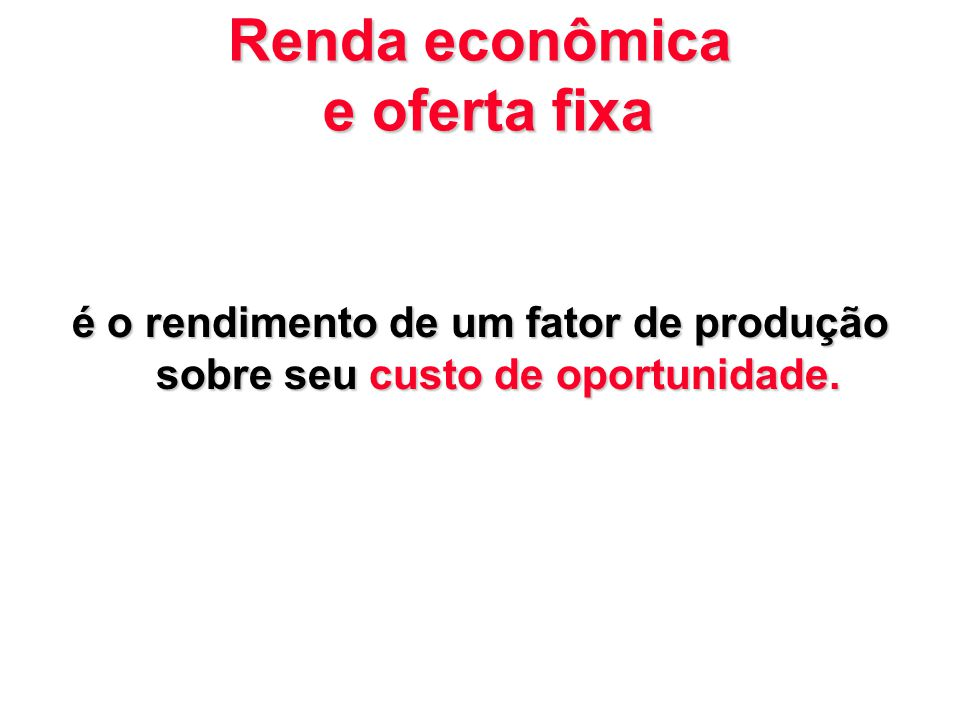 Renda econômica e oferta fixa