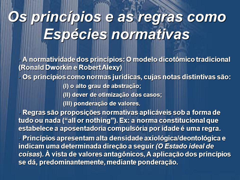 Os princípios e as regras como