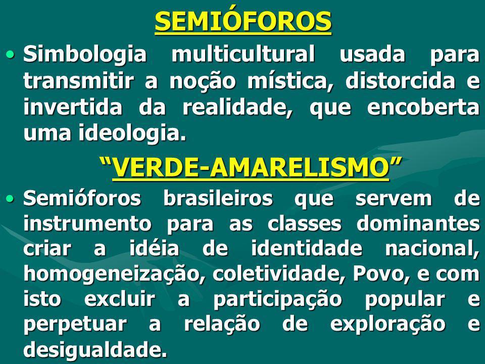 SEMIÓFOROS VERDE-AMARELISMO