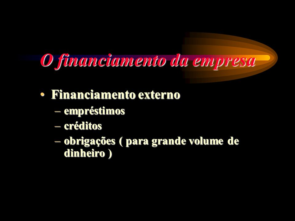 O financiamento da empresa