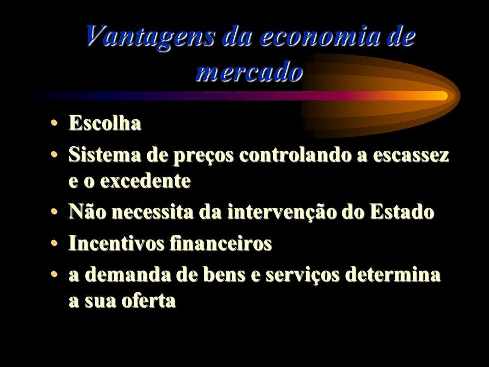 Vantagens da economia de mercado