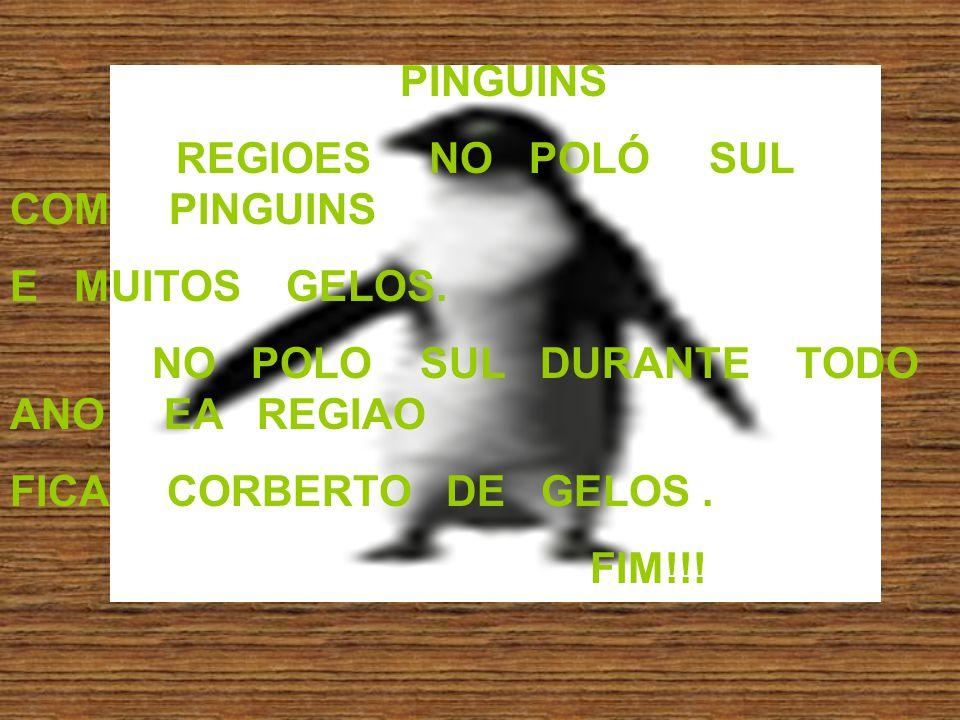 PINGUINS REGIOES NO POLÓ SUL COM PINGUINS. E MUITOS GELOS. NO POLO SUL DURANTE TODO ANO EA REGIAO.