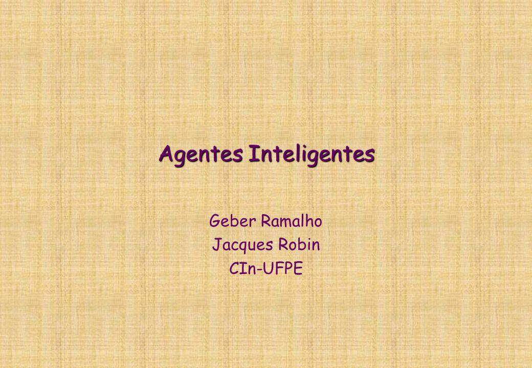 Geber Ramalho Jacques Robin CIn-UFPE