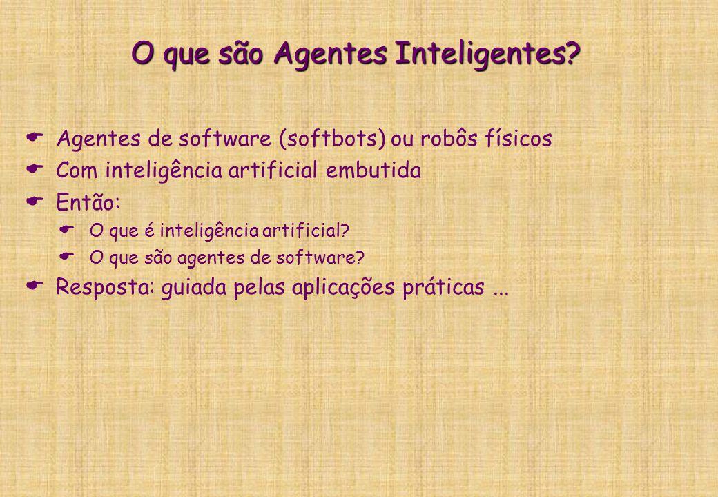 O que são Agentes Inteligentes