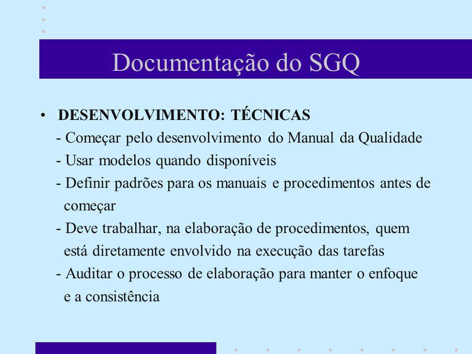 Documentação do SGQ DESENVOLVIMENTO: TÉCNICAS