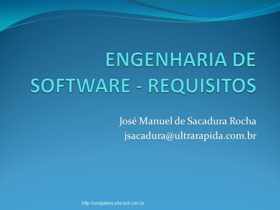 ENGENHARIA DE SOFTWARE - REQUISITOS