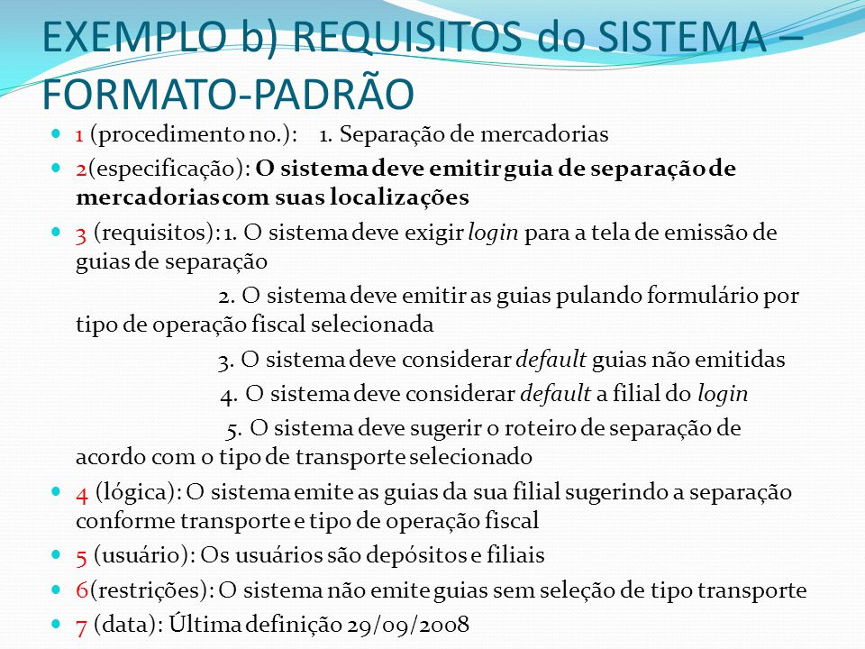 EXEMPLO b) REQUISITOS do SISTEMA – FORMATO-PADRÃO