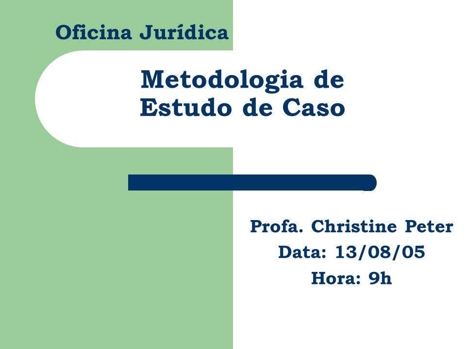Metodologia de Estudo de Caso