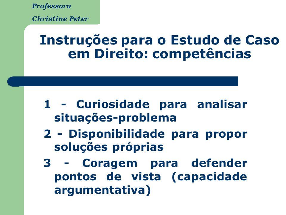 Instruções para o Estudo de Caso em Direito: competências