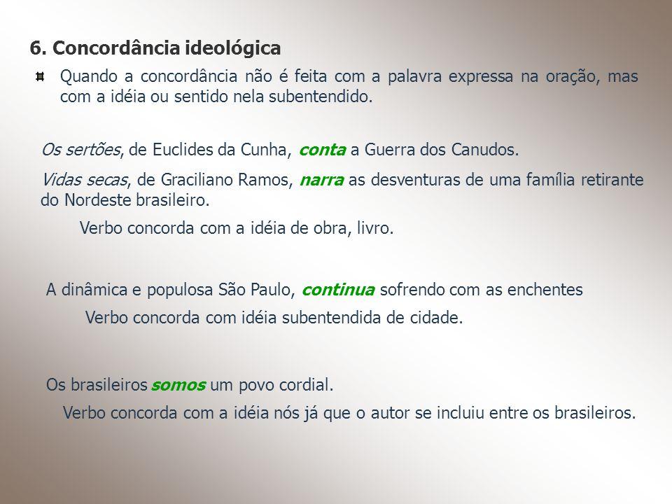 6. Concordância ideológica