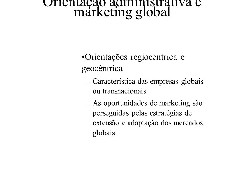 Orientação administrativa e marketing global