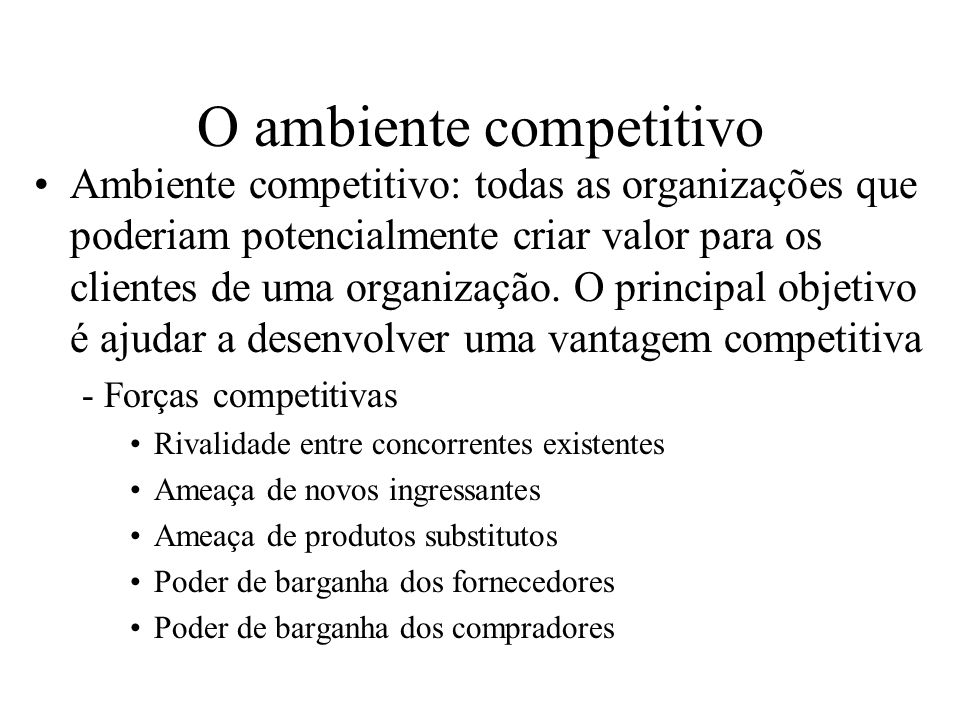 O ambiente competitivo