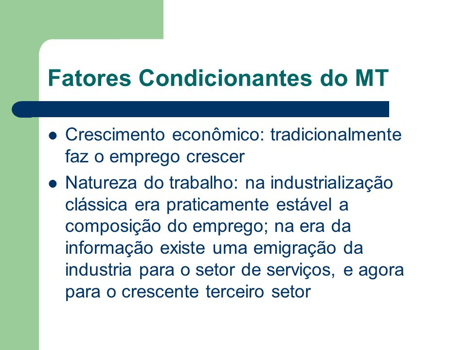 Fatores Condicionantes do MT
