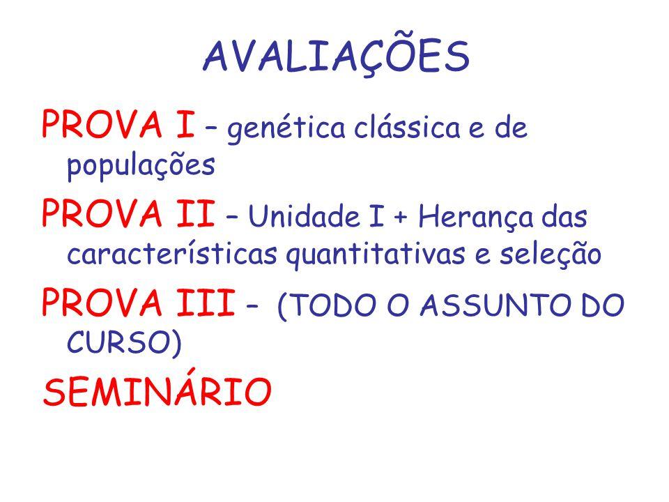 AVALIAÇÕES PROVA I – genética clássica e de populações