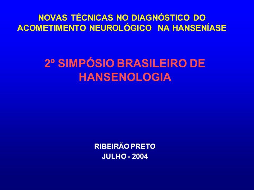 2º SIMPÓSIO BRASILEIRO DE HANSENOLOGIA RIBEIRÃO PRETO JULHO - 2004