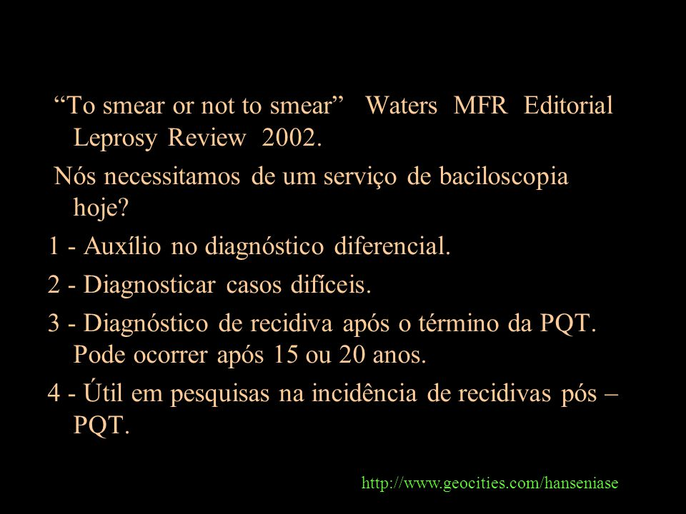 To smear or not to smear Waters MFR Editorial Leprosy Review 2002.