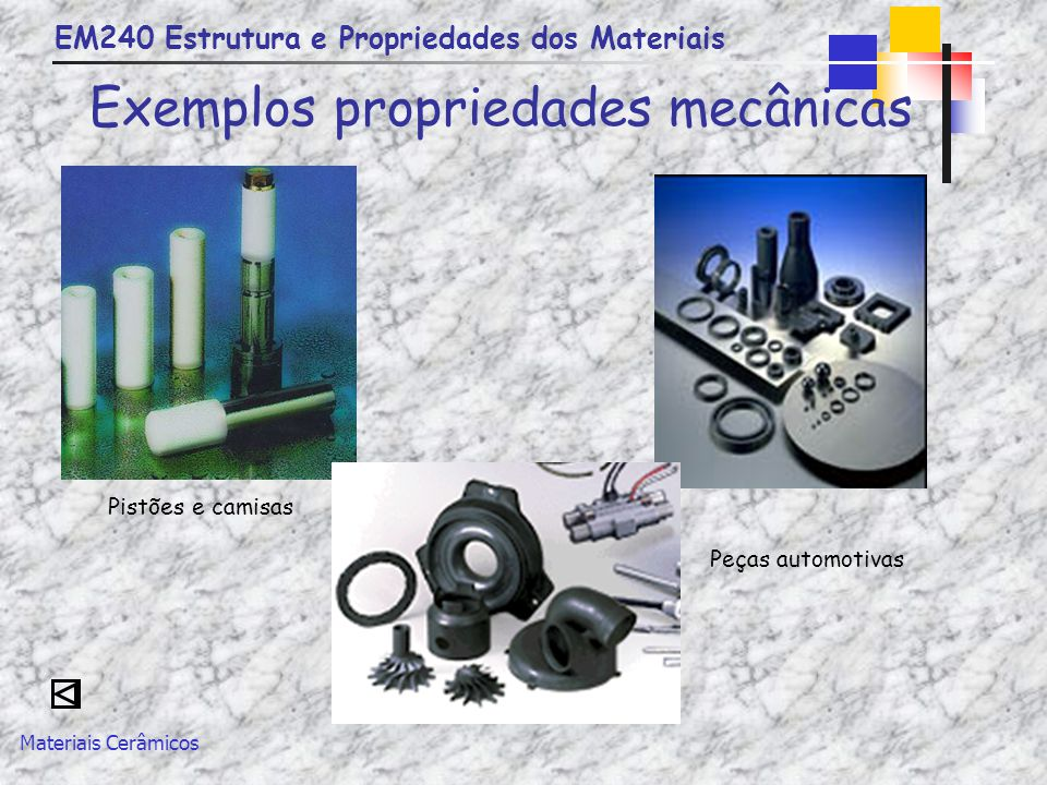 Exemplos propriedades mecânicas