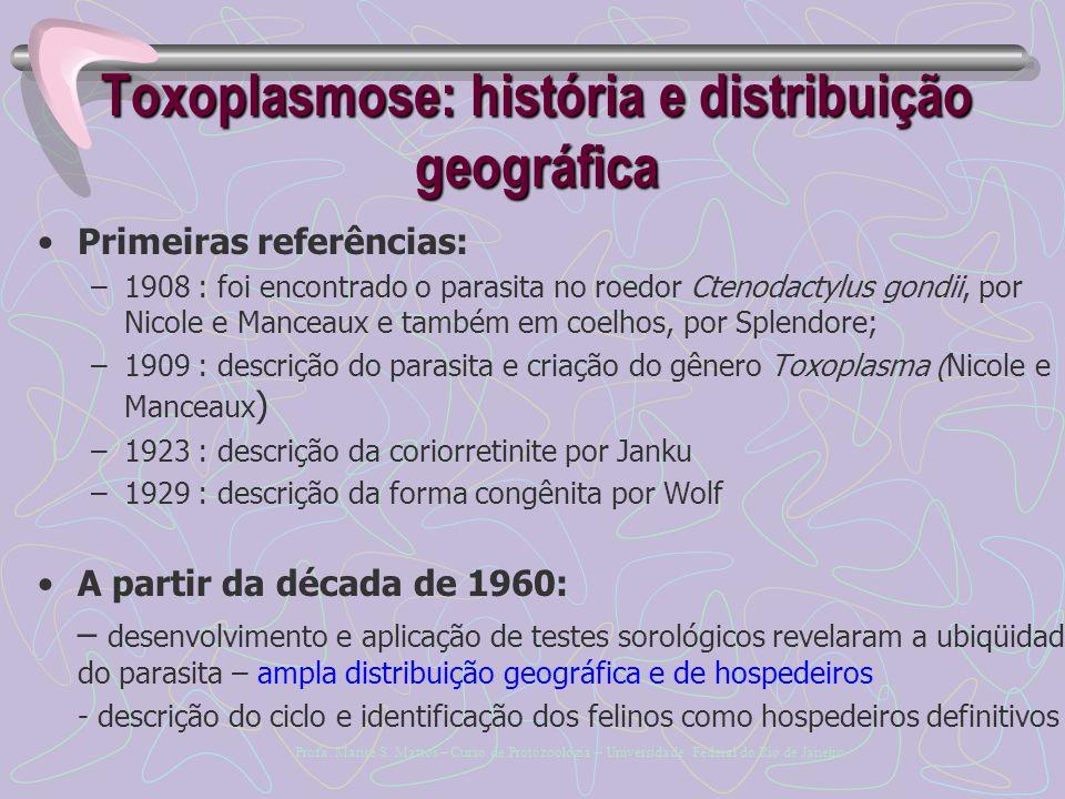 Toxoplasmose: história e distribuição geográfica