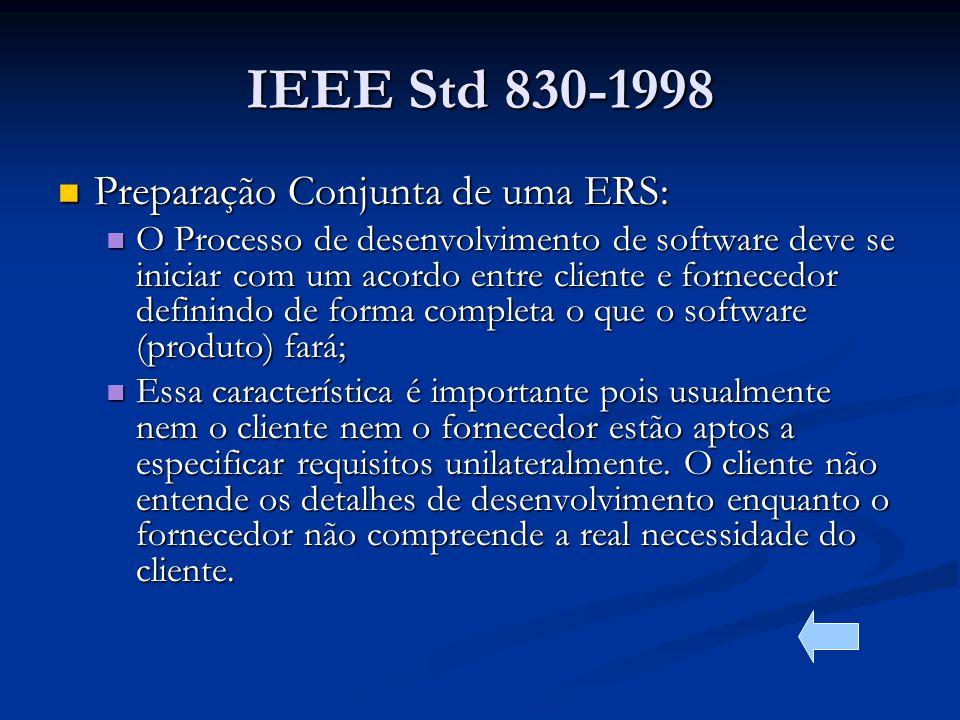 IEEE Std 830-1998 Preparação Conjunta de uma ERS: