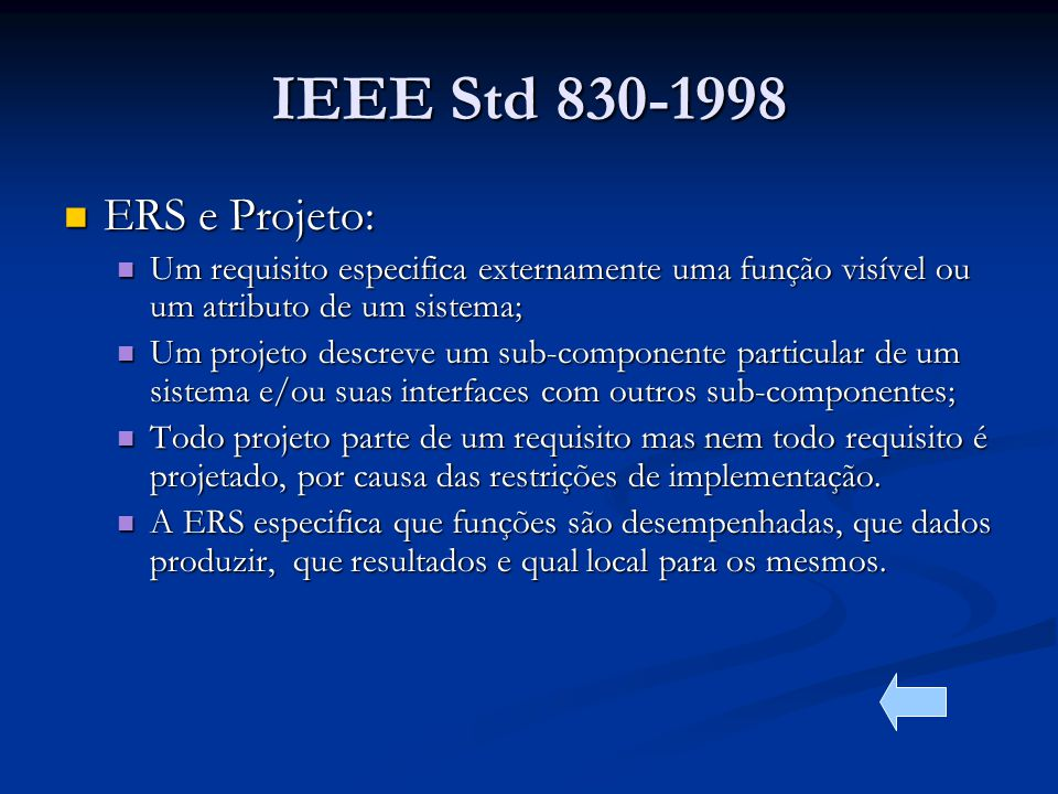 IEEE Std 830-1998 ERS e Projeto: