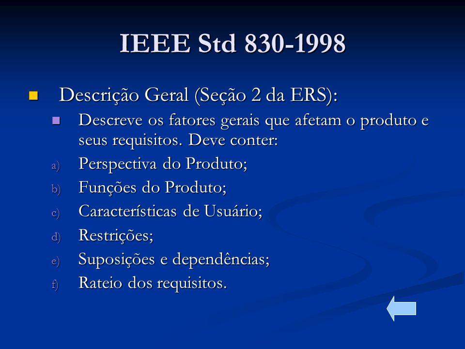 IEEE Std 830-1998 Descrição Geral (Seção 2 da ERS):