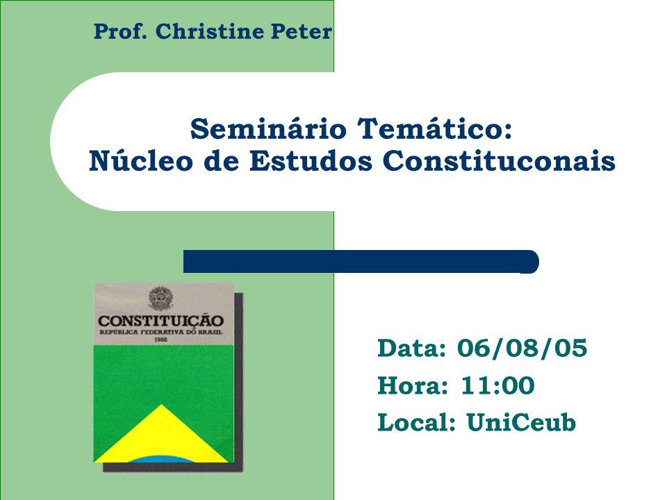 Seminário Temático: Núcleo de Estudos Constituconais